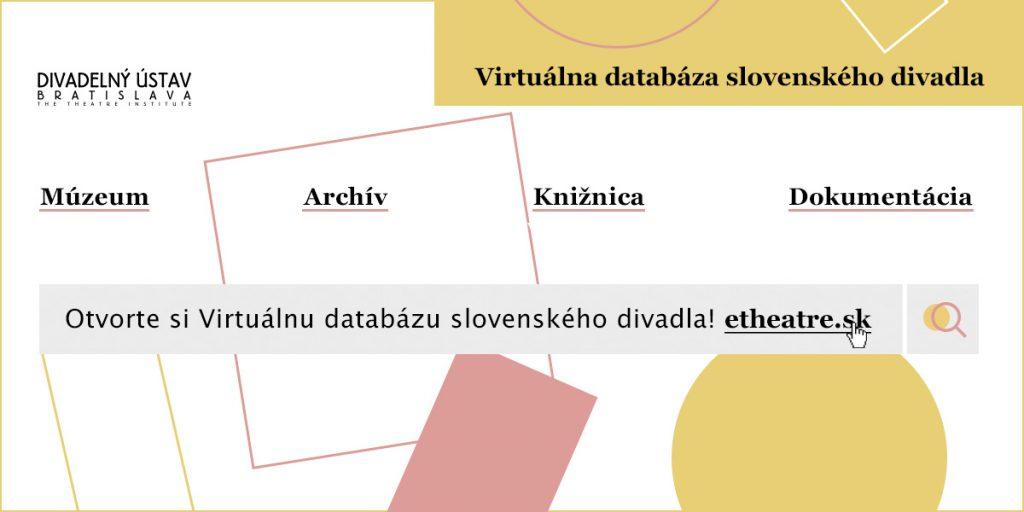Otvorte si Virtuálnu databázu slovenského divadla