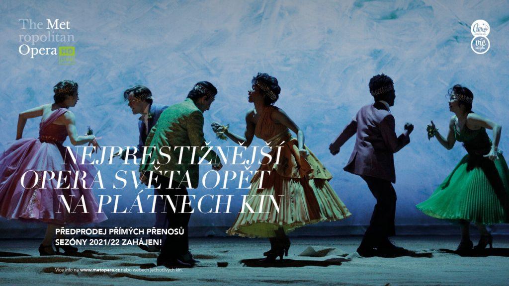 Kinopřenosy z Metropolitní opery se vrací. Sezóna 2021/22 představí premiéry, klasické kusy i moderní díla